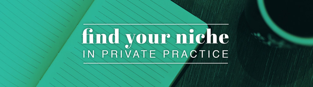 Private Practice Niche | Amplified Practice Authentic Marketing & Business Coaching for Therapists