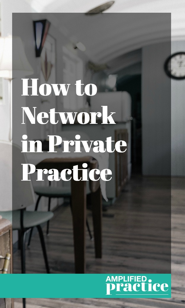 Private Practice Networking | Amplified Practice Authentic Marketing & Business Coaching for Therapists