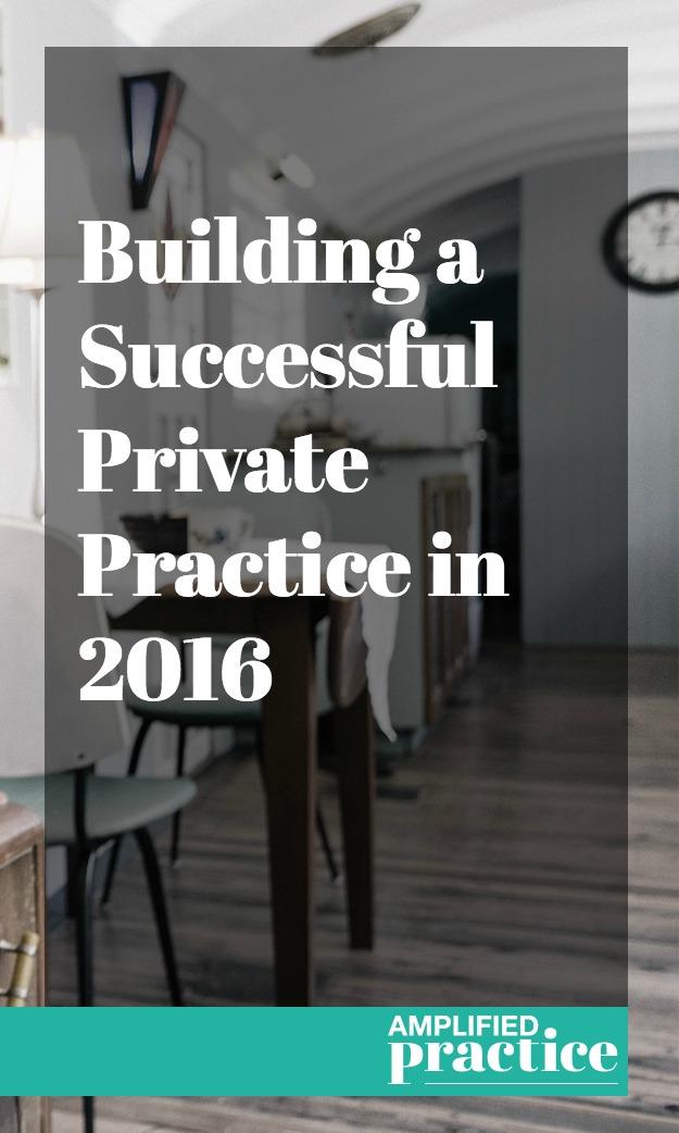 Successful Private Practice | Building a Private Practice | Private Practice Goals