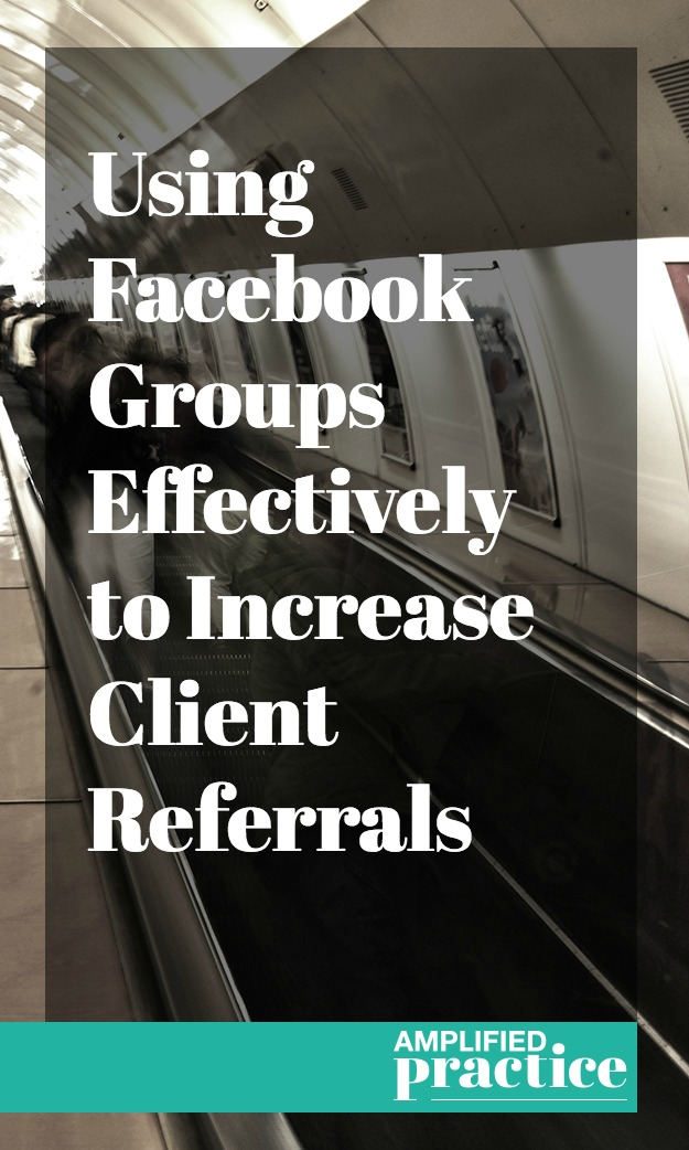 Increase Therapy Client Referrals with Counseling Facebook Groups | Business Coaching for Therapists