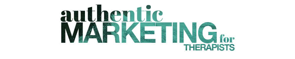 Authentic Marketing for Therapists in Private Practice Counseling Marketing Facebook Group