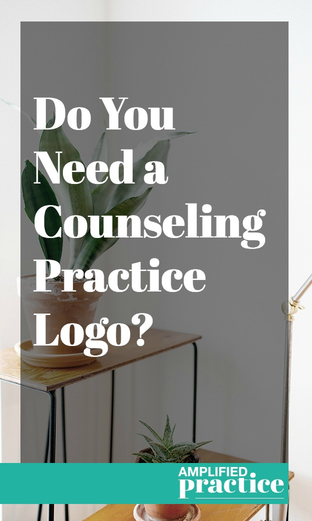 Do You Need a Counseling Practice Logo? | Marketing Coaching for Therapists