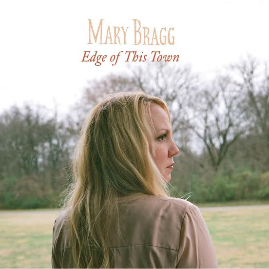 Mary Bragg-Edge of this Town