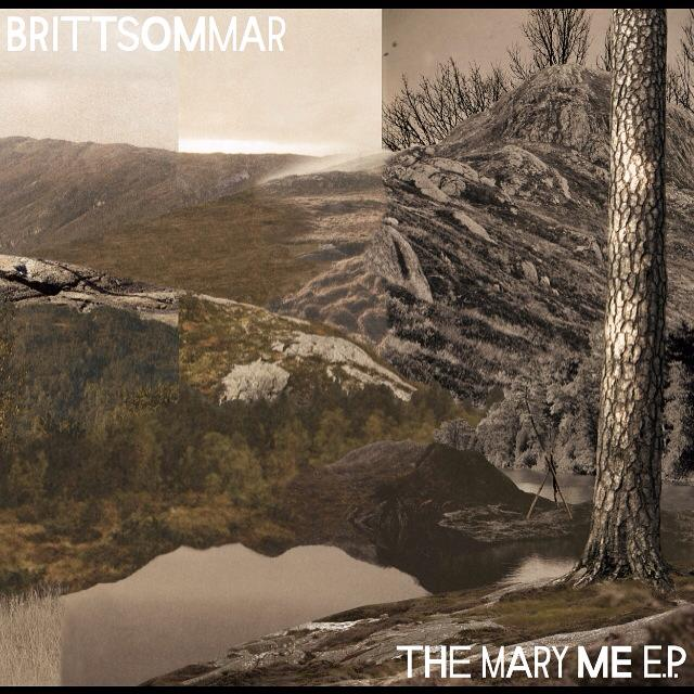 Brittsommar- The Mary Me EP