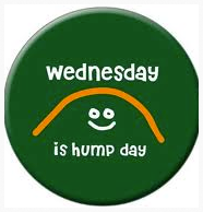 Getting over the hump: Quitting time on Wednesday is 3/5 of the way to the weekend!