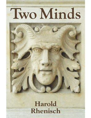 Harold Rhenisch's  Two Minds