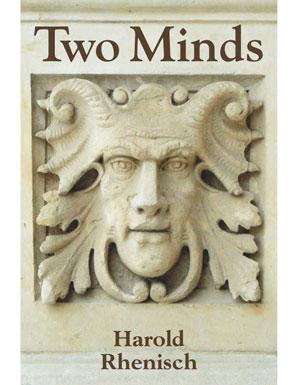 Harold Rhenisch's Two Minds