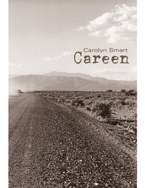 Carolyn Smart's  Careen