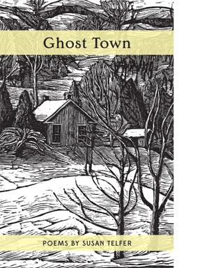 Susan Telfer's Ghost Town