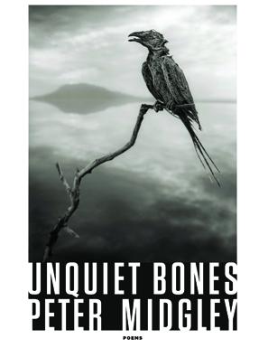Peter Midgley's  Unquiet Bones