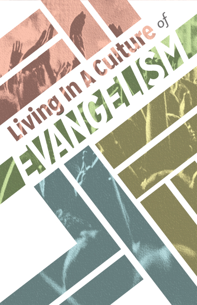 Living in a culture of Evangelism