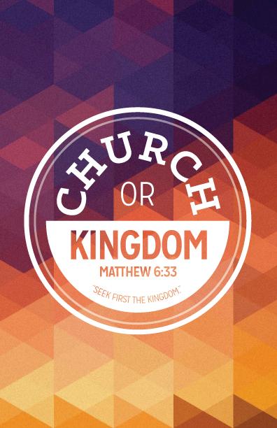 Church or Kingdom