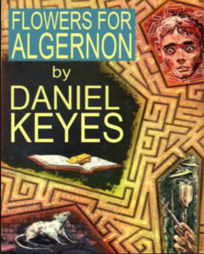 an analysis of the two characters in the novel flowers for algernon by daniel keyes Find all available study guides and summaries for flowers for algernon by daniel keyes quotes, and analysis of themes, characters only two or three.