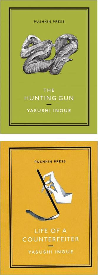 The Hunting Gun Life of a Counterfeiter by Yasushi Inoue translated by Michael Emmerich (Pushkin Press, 2014) Reviewed by Ariel Starling