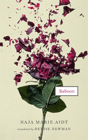 Baboon by Naja Marie Aidt trans. Denise Newman (Two Lines Press, Oct. 2014) Reviewed by Jordan Anderson