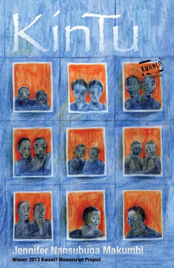 Kintu by Jennifer Nansubuga Makumbi (Kwani?, June 2014) Reviewed by Bwesigye bwa Mwesigire