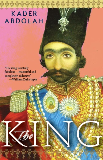 The King    by  Kader Abdolah    trans.  Nancy Forest-Flier  (New Directions, Sept. 2014)   Reviewed by  Walter Gordon