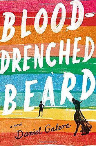 Blood-Drenched Beard by Daniel Galera trans. Alison Entrekin (Penguin Press, Jan. 2015) Reviewed by Tyler Curtis