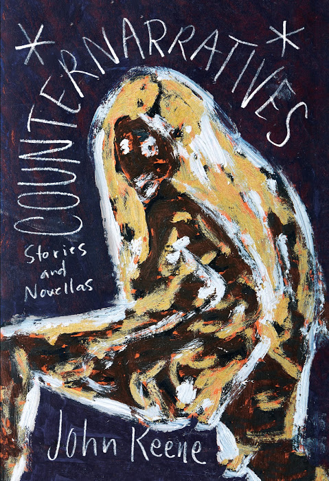 Counternarratives  by  John Keene  (New Directions, June 2015)  Reviewed by  Adrian Nathan West