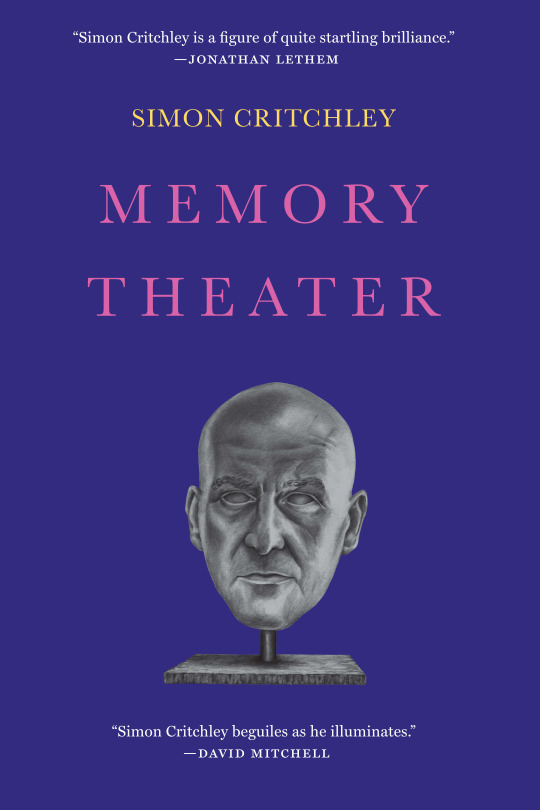 Memory Theater Simon Critchley  (Other Press, Nov. 2015)  Reviewed by  Rosie Clarke