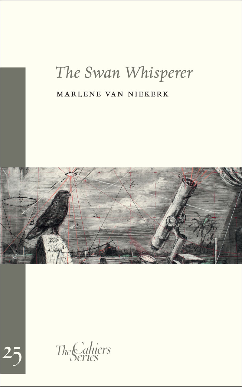 The Swan Whisperer  by  Marlene van Niekerk  (Sylph Editions, July 2015)   Reviewed by Daniela Cascella