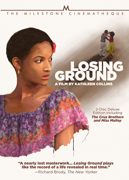 Losing Ground  by  Ka  thleen Collins  (Milestone Films, April 2016)  Reviewed by  Zoë Rhinehart