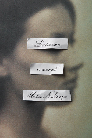 Ladivine by Marie NDiaye tr. Jordan Stump (MacLehose, Mar. 2016; Knopf, Apr. 2016) Reviewed by Sian Norris