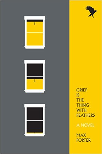 Grief Is the Thing with Feathers  by  Max Porter  (Faber & Faber, Sept 2015; Graywolf, June 2016)   Reviewed by Ben Eastham