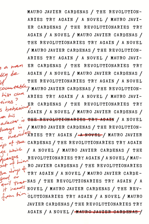 The Revolutionaries Try Again by Mauro Javier Cardenas (Coffee House, Sept. 2016) Reviewed by Chad Felix