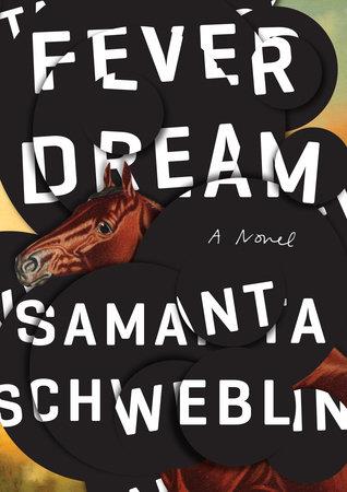 Fever Dream  by  Samanta Schweblin  tr.  Megan McDowell  (Riverhead, Jan. 2017)  Reviewed by  Ray Barker