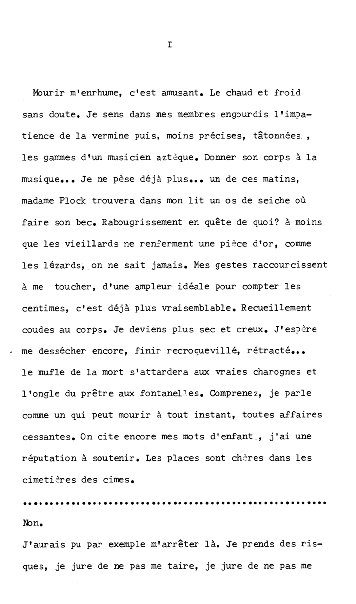 The typewritten first page from a working manuscript of  Dying Gives Me a Cold , the debut novel by Éric Chevillard. Courtesy of the author.