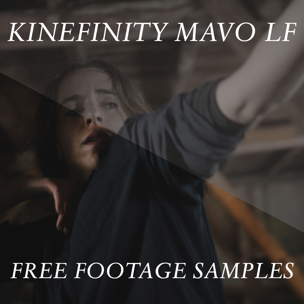 KINEFINITY MAVO LF FREE FOOTAGE SAMPLES -