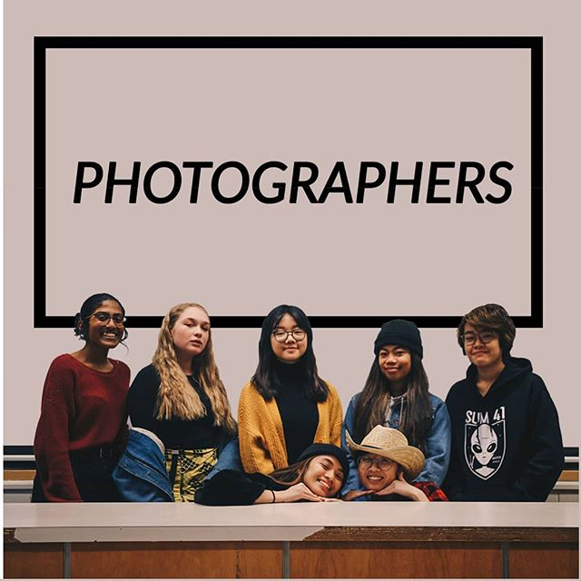 Last, but not least... our team of photographers! Right to left: Andy Nguyen Kristine Velasco (above) Mimi Huynh  Joey Yeung (above) Jazel Dela Paz Mia Rødne Ganga Siva As the team name says, these are our members who take the photos for the yearbook. Don't be shy the next time you see them!