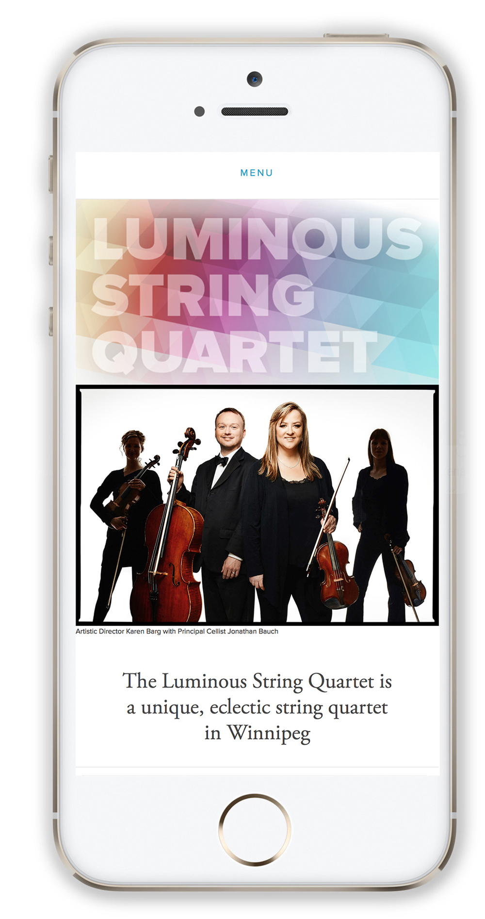The Luminous String Quartet web site works beautifully on mobile devices, iPads and computers.