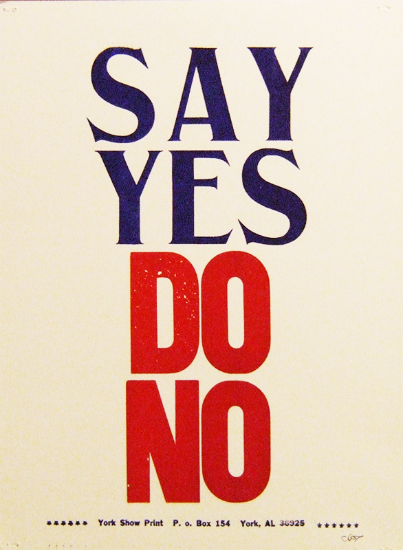 Say Yes Do No