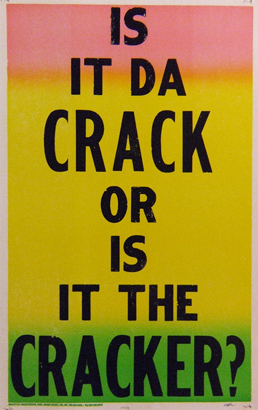 Is It Da Crack or Is It the Cracker?