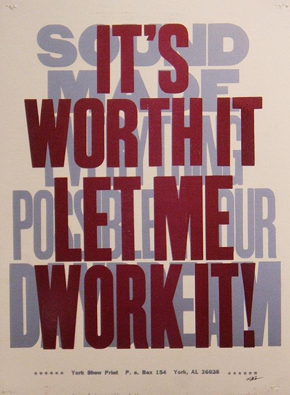 It's Worth It Let Me Work It!
