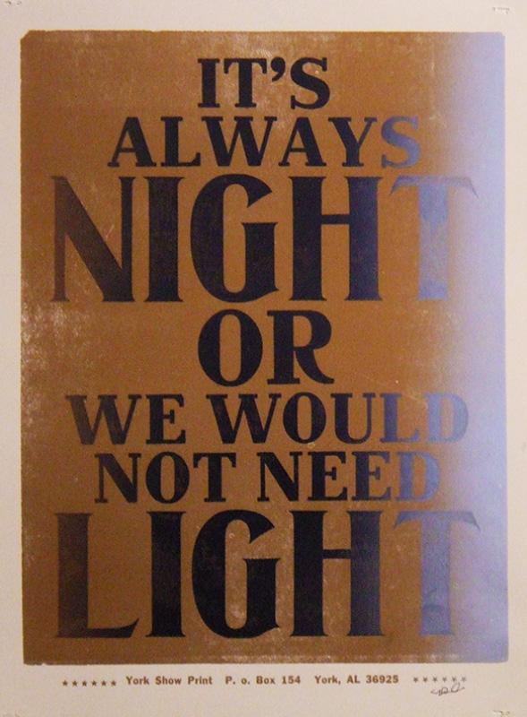 It's Always Night...