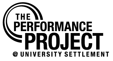 Click here to learn more about our 2013 - 2015 Artists Residency at The Performance Project at University Settlement