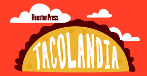 Proud Sponsor of Tacolandia presented by The Houston Press - November 14 - Register Here!