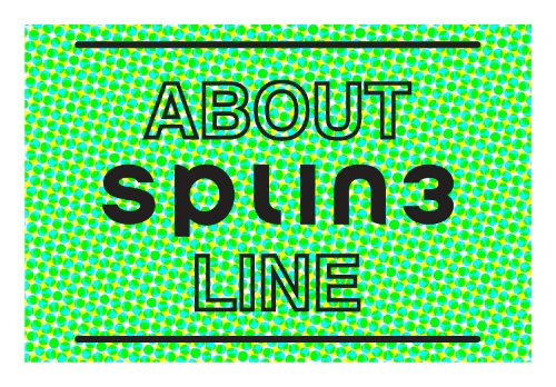 ABOUT SPLIN3 LINE.jpg