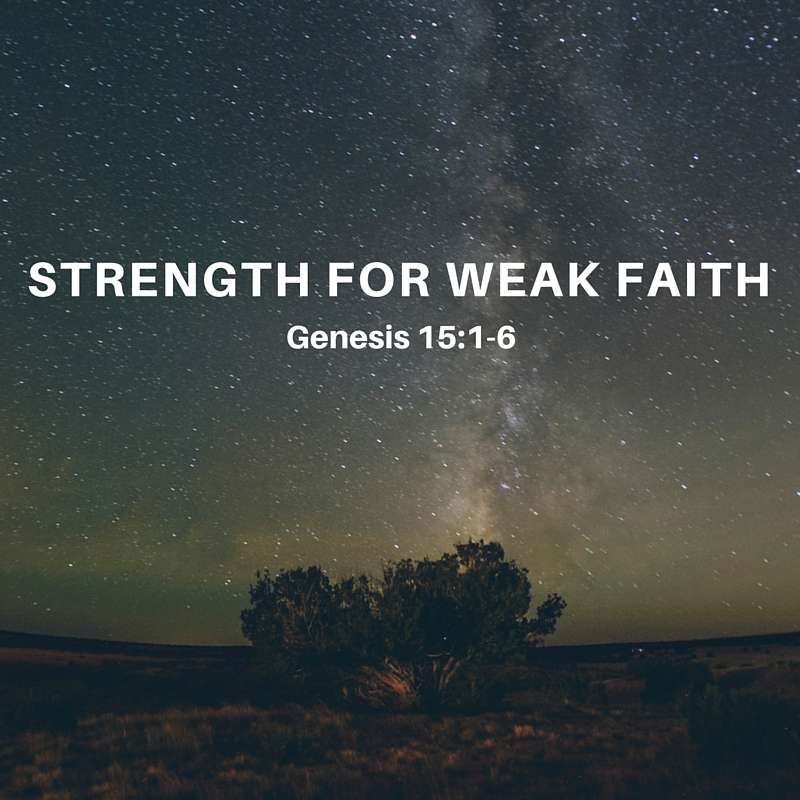 Strength for Weak Faith.jpg