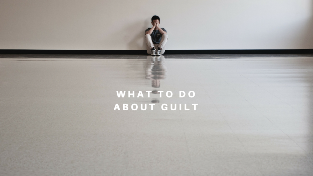 What to Do About Guilt - FB (2).png