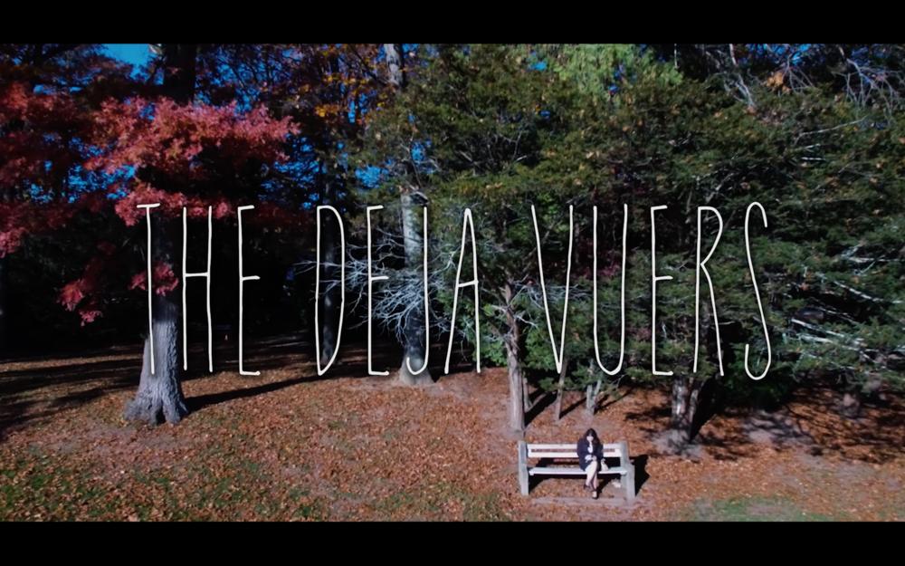 """""""The Deja Vuers"""" (2016)"""