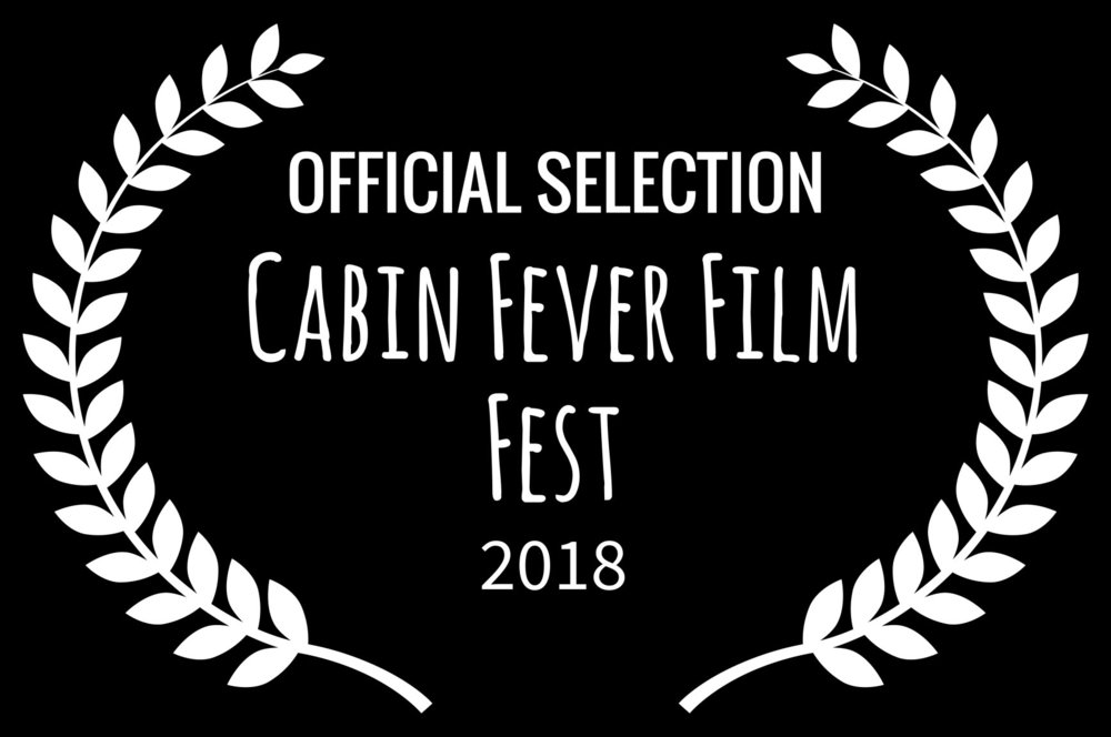 OFFICIAL SELECTION - Cabin Fever Film Fest - 2018.jpg