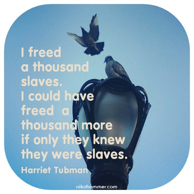Tubman Quote650.jpg