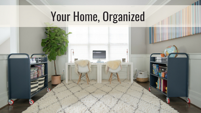 Rachel Rosenthal - Your Home, Organized - www.rachelrosenthal.co