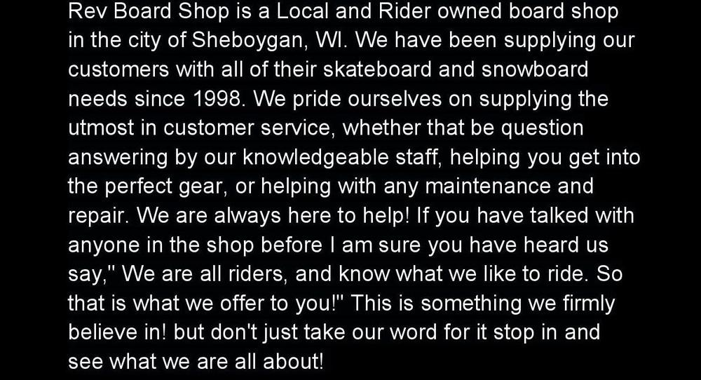 Rev Board Shop is a Local and Rider owned board shop in the city of Sheboygan-page-001 (1).jpg