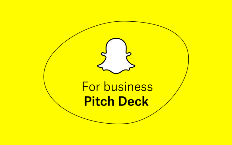 Snapchat For Business Pitch Deck -