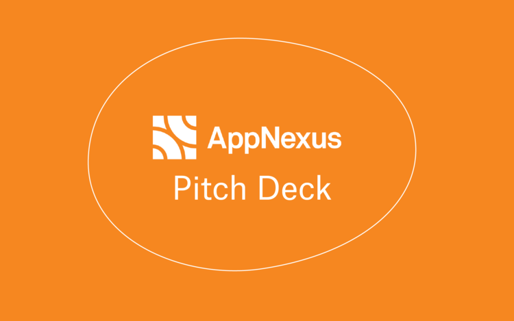 AppNexus Pitch Deck -
